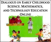 Dialogue on Early Childhood Science, Mathematics, and Technology Education (Cover)